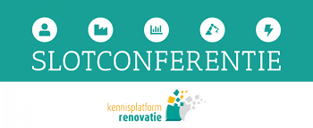 Slotconferentie Kennisplatform Renovatie